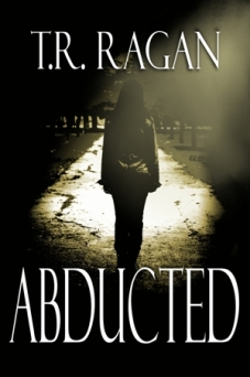 Review #5: Abducted (Lizzy Gardner Series #1) by T.R. Ragan
